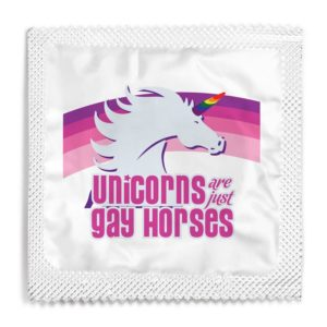 Uncorns are just gay horses funny condom